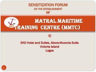 Matral Maritime Training  Centre (MMTC)