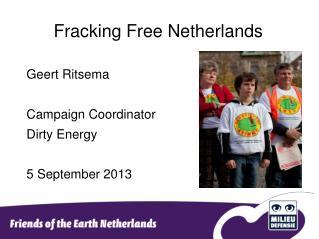 Fracking Free Netherlands