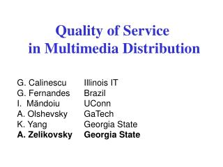 Quality of Service  in Multimedia Distribution