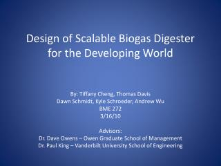 Design of Scalable Biogas Digester for the Developing World