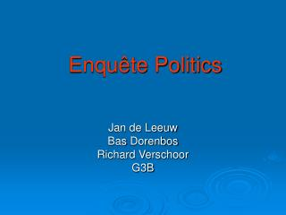Enquête Politics