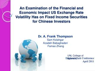 An Examination of the Financial and Economic Impact US Exchange Rate Volatility Has on Fixed Income Securities for Chine