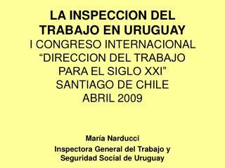 María Narducci Inspectora General del Trabajo y Seguridad Social de Uruguay
