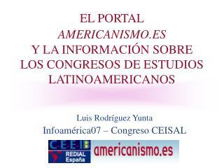 EL PORTAL AMERICANISMO.ES Y LA INFORMACIÓN SOBRE LOS CONGRESOS DE ESTUDIOS LATINOAMERICANOS