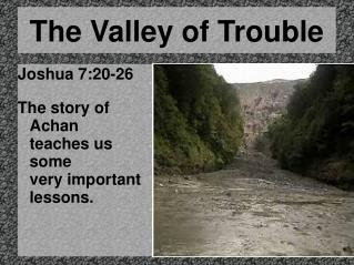 The Valley of Trouble