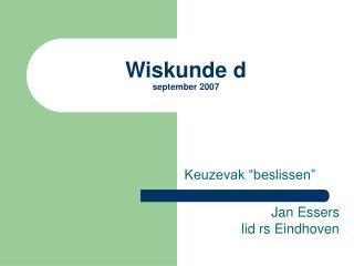 Wiskunde d september 2007