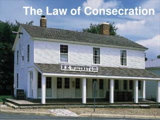 The Law of Consecration