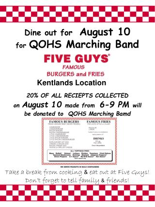 Dine out for   August 10 for  QOHS Marching Band
