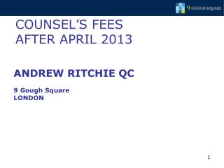 COUNSEL'S FEES  AFTER APRIL 2013
