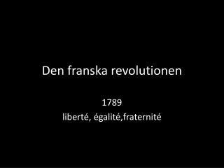 Den franska revolutionen