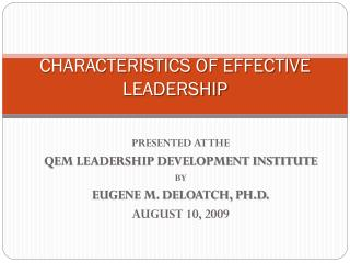 CHARACTERISTICS OF EFFECTIVE LEADERSHIP