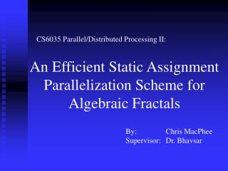CS6035 Parallel/Distributed Processing II: