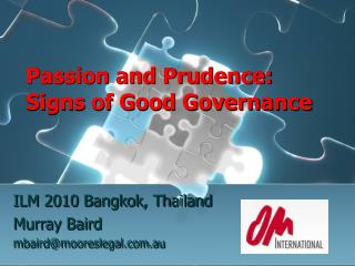 Passion and Prudence: Signs of Good Governance