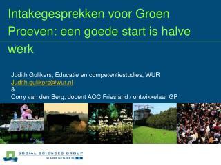 Intakegesprekken voor Groen Proeven: een goede start is halve werk