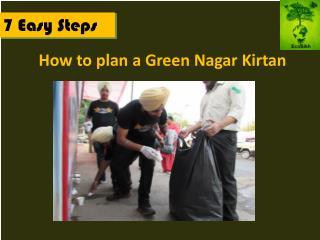 How to plan a Green Nagar Kirtan