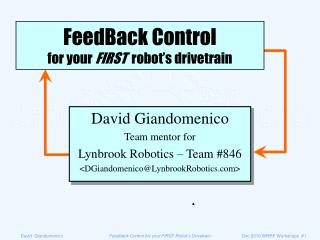 FeedBack Control for your FIRST  robot s drivetrain