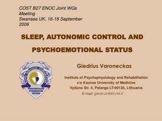 SLEEP , AUTONOMIC CONTROL AND PSYCHOEMOTIONAL STATUS
