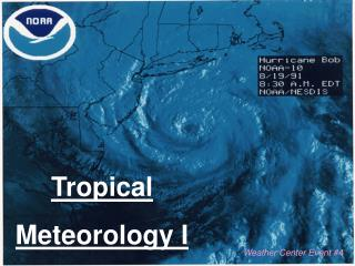 Tropical  Meteorology I