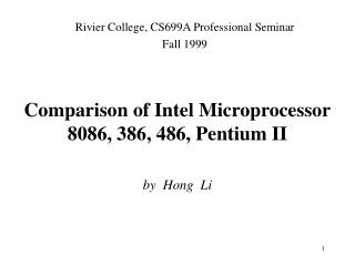 Comparison of Intel Microprocessor 8086, 386, 486, Pentium II
