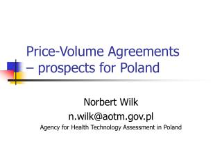 Price-Volume Agreements – prospects for Poland