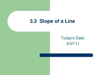 3.3  Slope of a Line