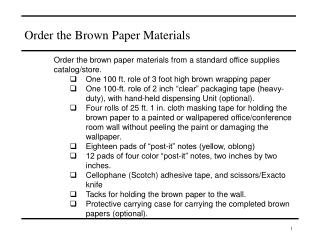 Order the Brown Paper Materials
