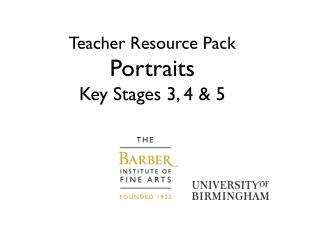 Teacher Resource Pack Portraits Key Stages 3, 4 & 5