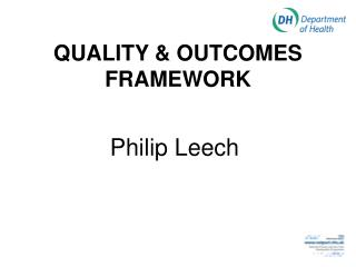 QUALITY & OUTCOMES FRAMEWORK