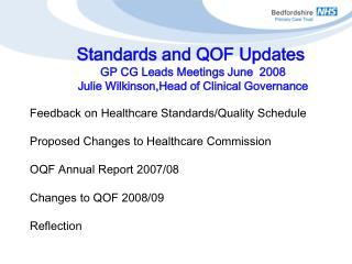Feedback on Healthcare Standards/Quality Schedule Proposed Changes to Healthcare Commission