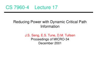 CS 7960-4    Lecture 17