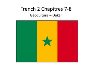 French 2  Chapitres  7- 8