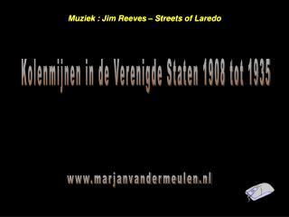 Muziek  : Jim Reeves � Streets of Laredo
