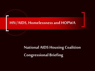 HIV/AIDS, Homelessness and HOPWA