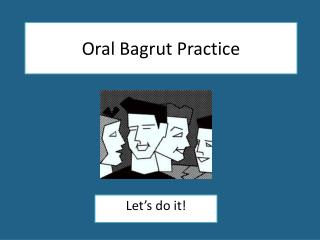 Oral  Bagrut  Practice
