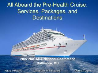 All Aboard the Pre-Health Cruise: Services, Packages, and Destinations
