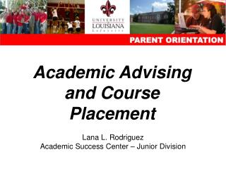 Academic Advising and Course Placement