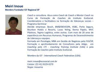 Meiri Inoue Membro Fundador ICF Regional SP