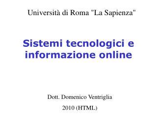 Sistemi tecnologici e informazione online