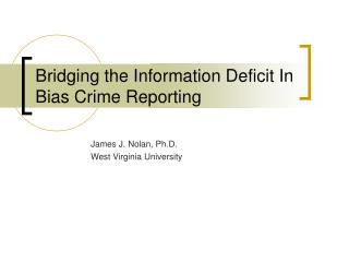 Bridging the Information Deficit In Bias Crime Reporting