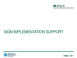 SIGN Implementation Support