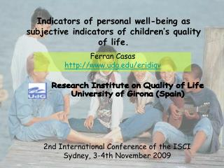 Indicators of personal well-being as subjective indicators of children�s quality of life.