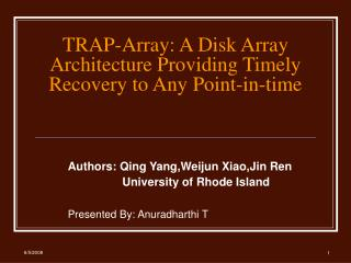 TRAP-Array: A Disk Array Architecture Providing Timely Recovery to Any Point-in-time