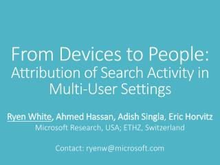 From Devices to People:  Attribution of Search Activity in  Multi-User Settings