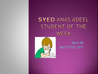 Syed  Anas Adeel Student of the Week