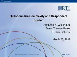 Questionnaire Complexity and Respondent Burden
