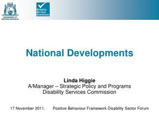 National Developments
