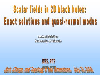 Scalar fields in 2D black holes:  Exact solutions and quasi-normal modes