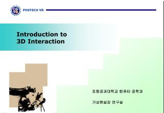 Introduction to  3D Interaction