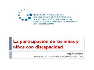 Jorge Cardona Miembro del Comité de los Derechos del Niño
