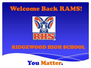 Welcome Back RAMS!